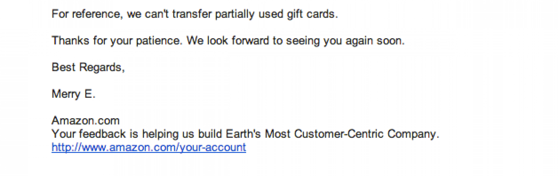 Amazon doesn't care your grandmother is dead, no gift card transfering